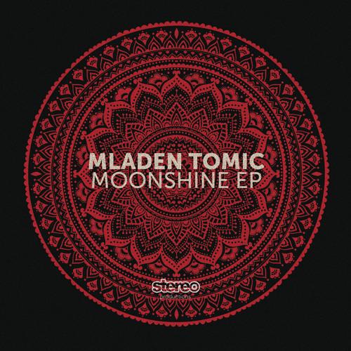 Mladen Tomic - Moonshine (Original Mix)