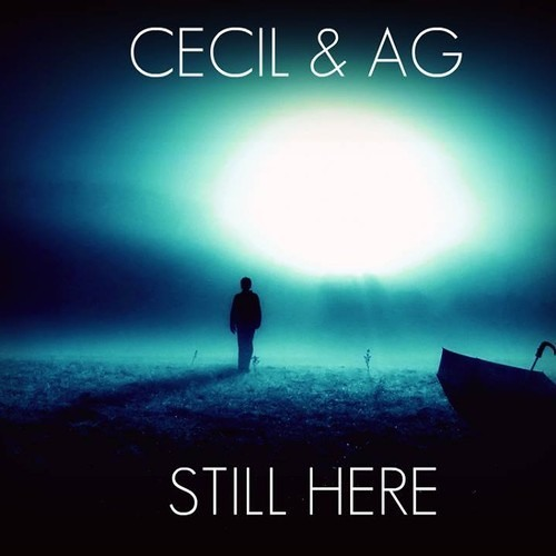 Cecil & AG - Still Here