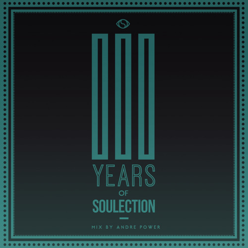 3 Years of Soulection (Mixed by Andre Power) | Compilation Available Now