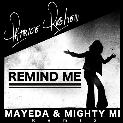 Patrice Rushen - Remind Me [Mayeda & Mighty Mi Remix]