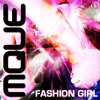 Fashion Girl (Original Mix Edit) all videos on youtube