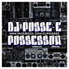 Dj Posse-E - Possessor (Radio Edit)