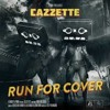 Run For Cover - CAZZETTE ( Shadwell Mashup )TwoSound (Official)