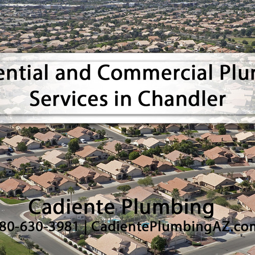 Residential and Commercial Plumbing Services in Chandler