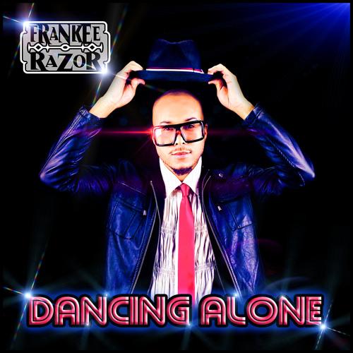 Frankee Razor - Dancing Alone - Radio Mix