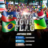 Jahyanai King - Wave Your Flag  2K14