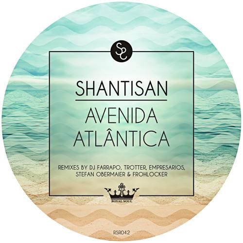 Shantisan - Conexão feat. Roland Schwarz, Luiz Antonio Gomes & Vinicius Terra (Trotter Remix)