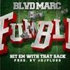 Blvd mark fumble mp3