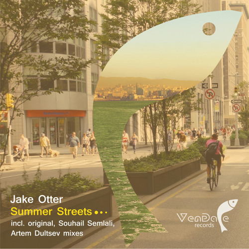 Jake Otter - Summer Streets (Souhail Semlali Remix) [Preview]