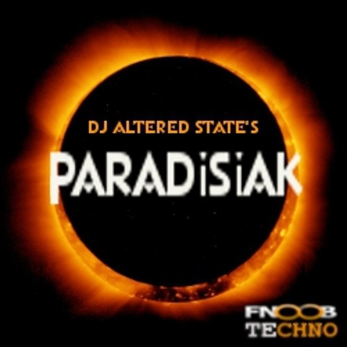 Dj Altered State's  Paradisiak 02 - on Fnoob Techno