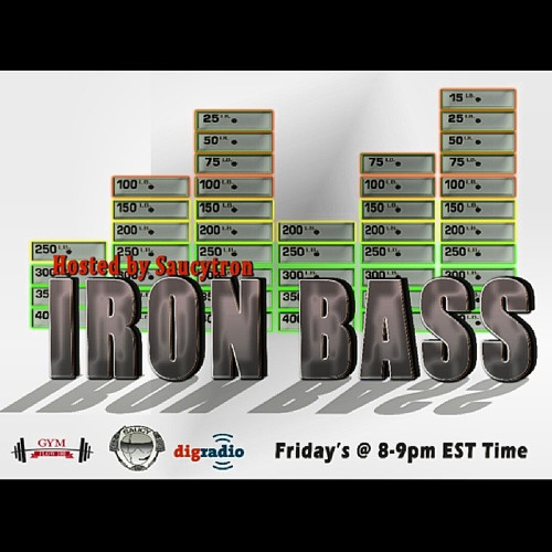 Saucytron - Iron Bass Episode 6