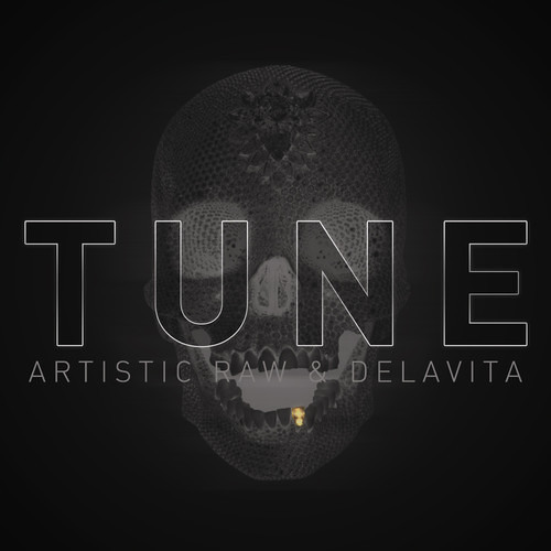 Artistic Raw & Delavita - Tune [FREE DOWNLOAD]
