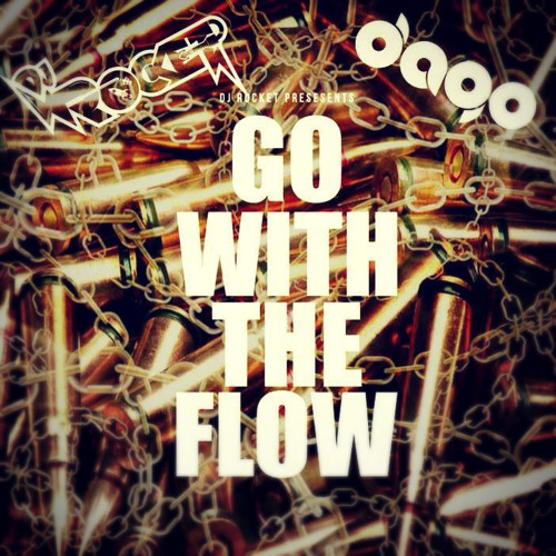 Rocket & DaGo - Go With The Flow (TRVP MIX)