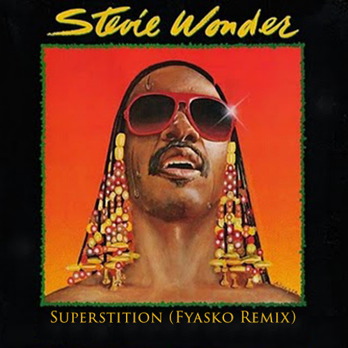 Stevie Wonder - Superstition (Fyasko Remix) **Free Download**