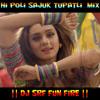 HI POLI SAJUK Tupatli A1 Haldi Roadshow MIx By DJ SRF