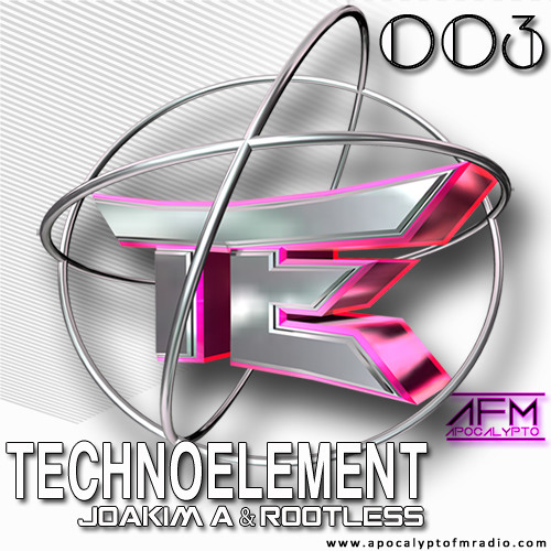 TechnoElement RadioShow Episode 3. By Joakim A. & Rootless (24.01.2014)