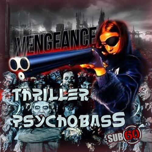 Vengeance - Psycho Bass [sub60-001]