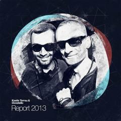 Kastis Torrau & Donatello - REPORT 2013