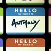 Hi My Name Is Anthony And I'm An Otaku