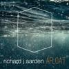 Richard J Aarden - Afloat ( Narox Remix)