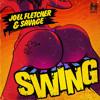 Joel Fletcher & Savage - Swing (Naylo Remix) *Free Download*