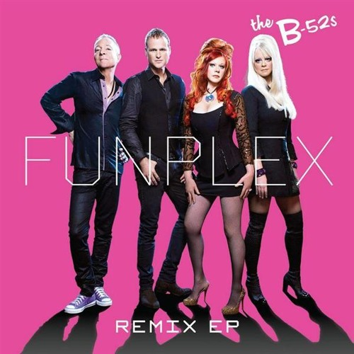 The B-52's - Funplex (Uranis at the club mix)
