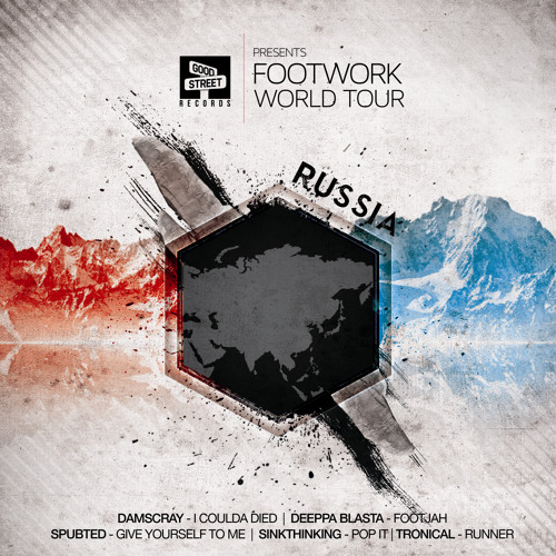 GSTR025 | Footwork World Tour: Stop 3 - Russia (PREVIEW)