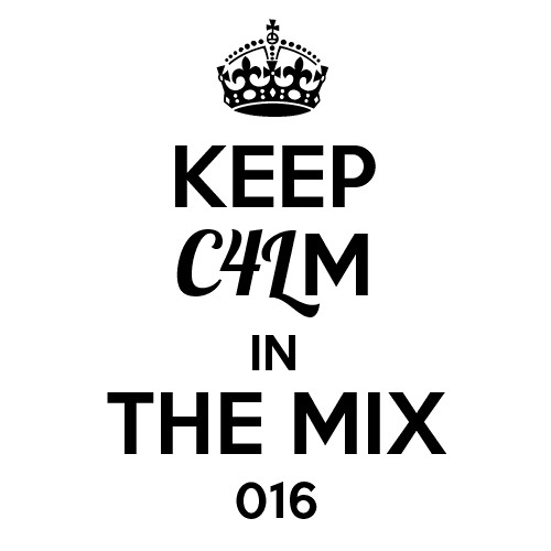 KEEP C4LM In The Mix 016