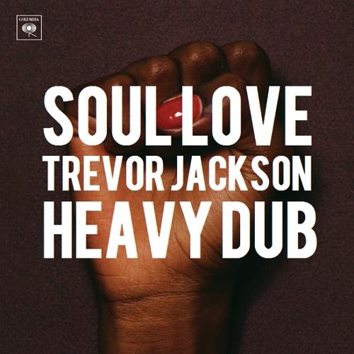 Beady Eye - Soul Love (Trevor Jackson Heavy Dub XFM Radio Edit)