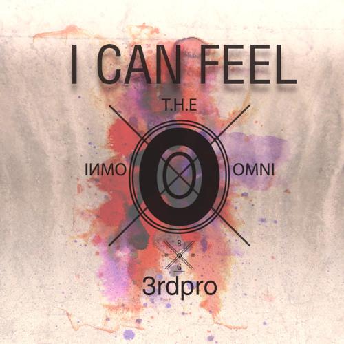 3rdpro - I Can Feel