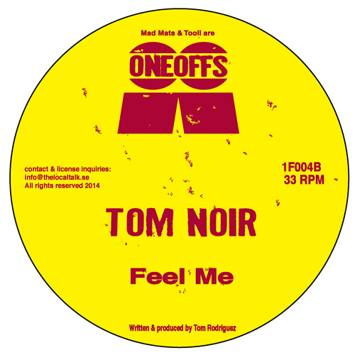 Tom Noir - Feel Me (1F004, Side B2)