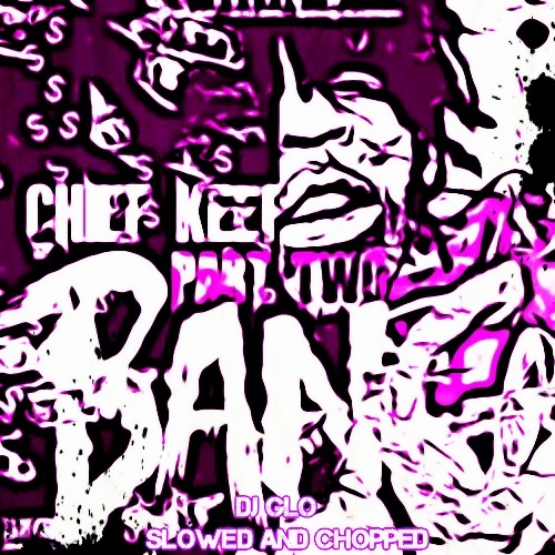 Chief Keef - 3 (SLOWED AND CHOPPED)