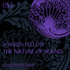 Warren Fellow - The Nature Of Sound