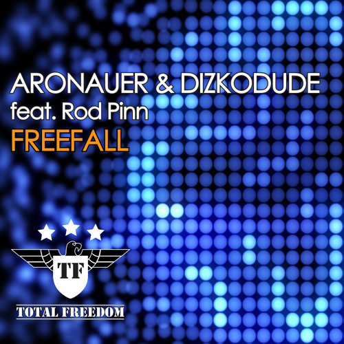 Aronauer & Dizkodude feat. Rod Pinn - Freefall (Original Mix)