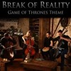 Game of Thrones - Break Of Reality (CELLO COVER)