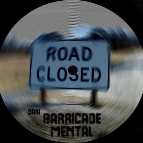 Dari - Barricade Mental