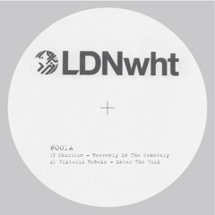 LDN WHT001 A2 Enter The Void