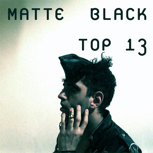 """""""TOP 13 (2013/14),"""" by MATTE BLACK."""