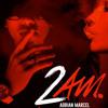 Adrian Marcel - 2AM (Instrumental)