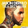 Jason Derulo-Talk Dirty(RamiXnsmV Remix)