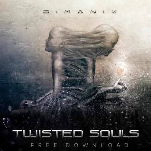 DiMAN!X - Twisted Souls [FREE DOWNLOAD]