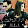 Se Fue LAURA PAUSINI Y MARC ANTHONY