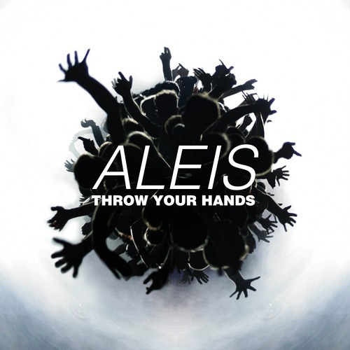 Throw Your Hands by Aleis