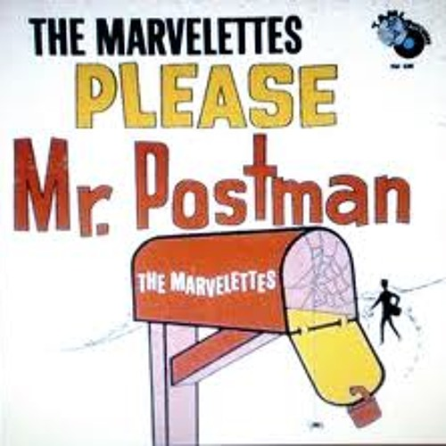 please mr. postman [the marvelettes]
