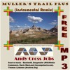 Muller's Trail Plus (Instrumental Remix) Free MP3 [CC BY-NC-SA 3.0] by Andy Cross Jobs