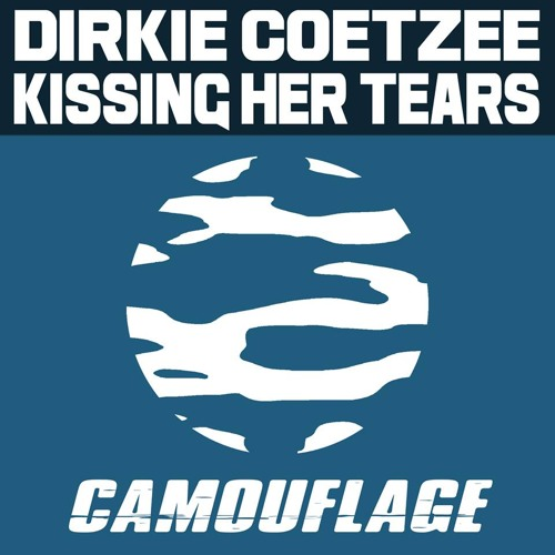 Kissing Her Tears (Original Mix) [Camouflage] [preview]