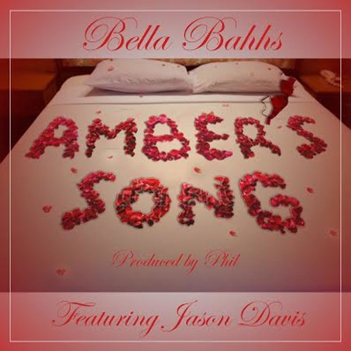 Amber's Song (Make Me Feel It) ft. Jason [^_-] Davis (Prod. PHIL)
