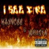 I See Fire (ft Wrista) - Explicit