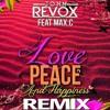 John Revox - Love Peace and Hapiness ( Marcelin Jonathan Mashup )