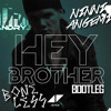 Avicii - Hey Brother (Andry J Vs. ANGEMI Boneless Bootleg)
